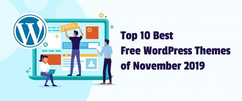 Top 10 Best Free WordPress Themes of November 2019