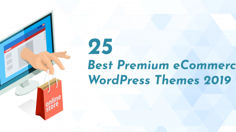 25 Best Premium eCommerce WordPress Themes 2019