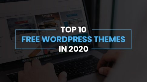 Top 10 Free WordPress Themes in 2020